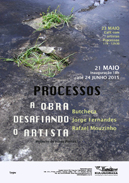 PROCESSOS III: The Work Defying the Artist